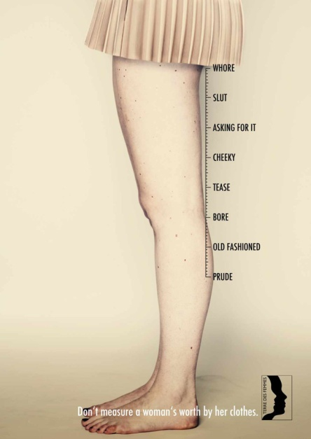 Don't measure a woman's worth by her clothes, ne mesurez pas la valeur d'une femme à ses vêtements