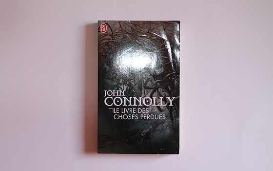 livre des choses perdues john connolly