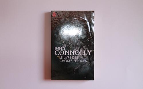livre des choses perdues john connolly