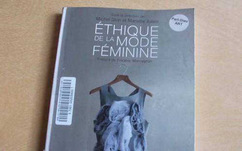 Ethique de la mode féminine, Michel Dion et Mariette Julien